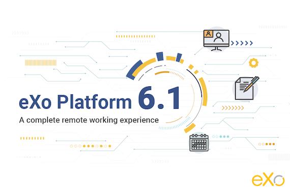 eXo Platform announces the release of its latest version: eXo Platform 6.1